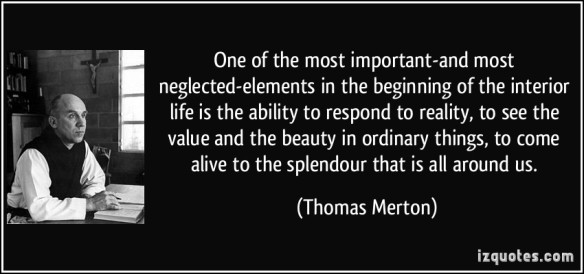 quote-one-of-the-most-important-and-most-neglected-elements-in-the-beginning-of-the-interior-life-is-the-thomas-merton-347825